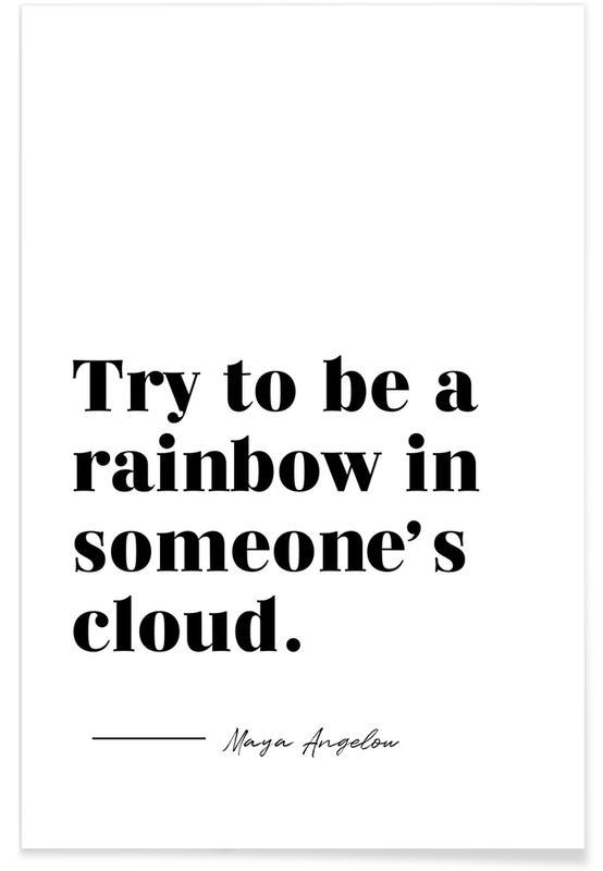 Blanco y negro, Citas y eslóganes, Rainbow póster