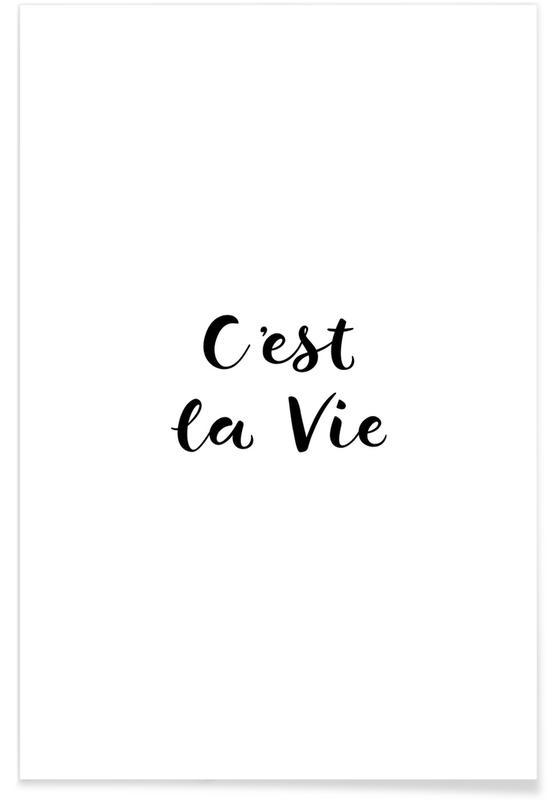 Sort & hvidt, C'est la Vie Plakat