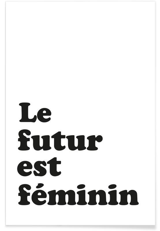 Zitate & Slogans, Le futur est féminin -Poster