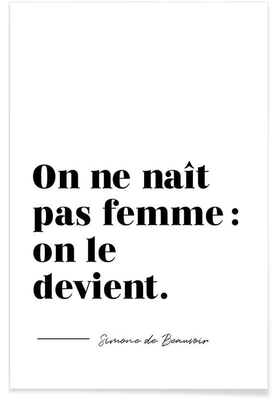 Zitate & Slogans, On ne naît pas femme : on le devient -Poster