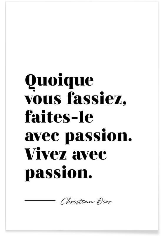 Quotes & Slogans, Vivez avec passion Poster