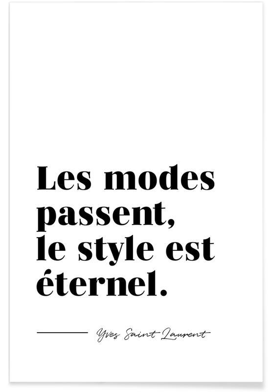 Zitate & Slogans, Style éternel -Poster