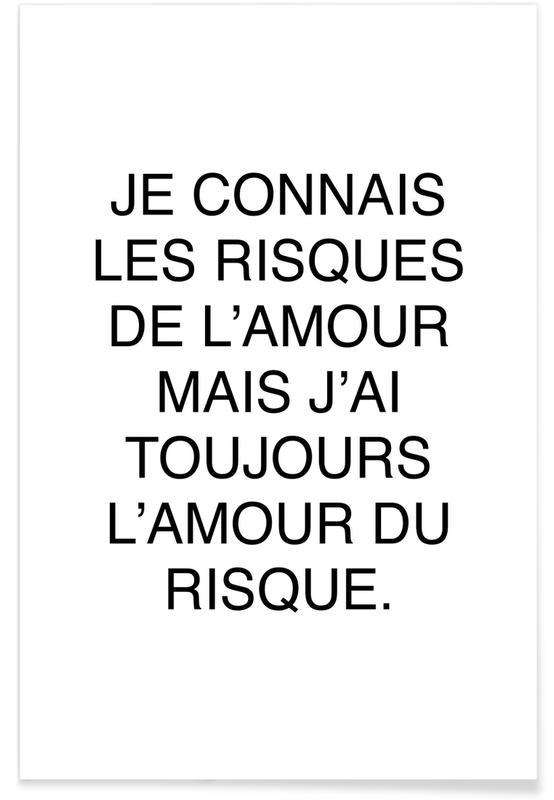 Quotes & Slogans, Les risques de l'amour Poster