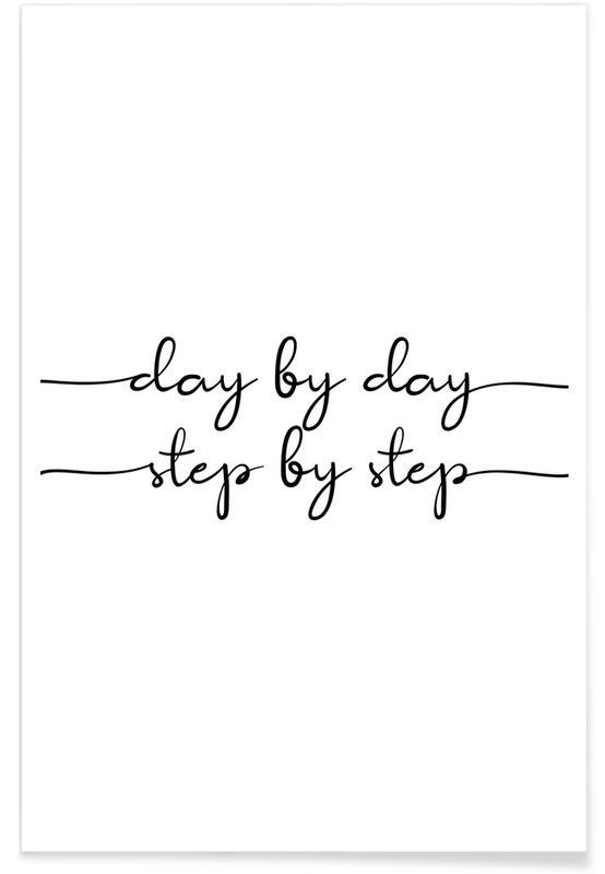Sort & hvidt, Motiverende, Day by Day Plakat