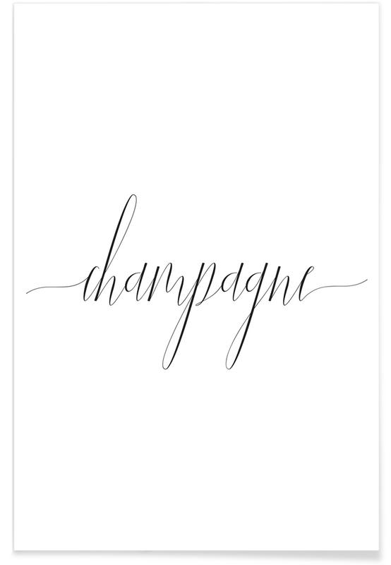 Quotes & Slogans, Champagne Poster