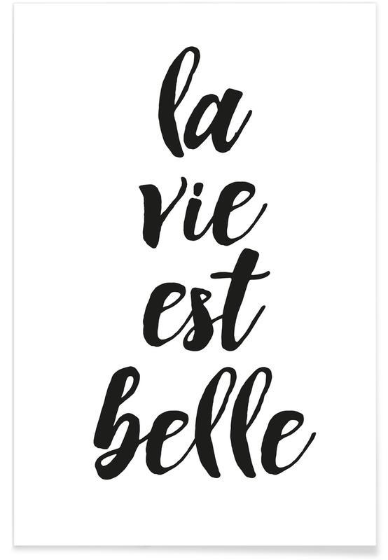 Noir & blanc, La vie est belle affiche