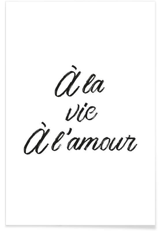 Black & White, À la vie à l'amour Poster