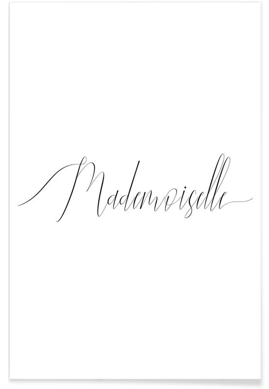 Quotes & Slogans, Mademoiselle Poster