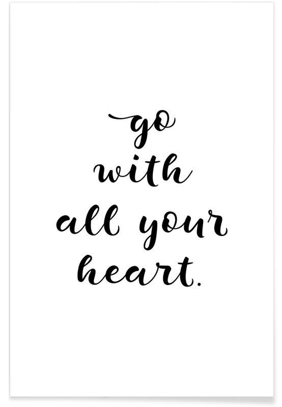 Sort & hvidt, Motiverende, All Your Heart Plakat