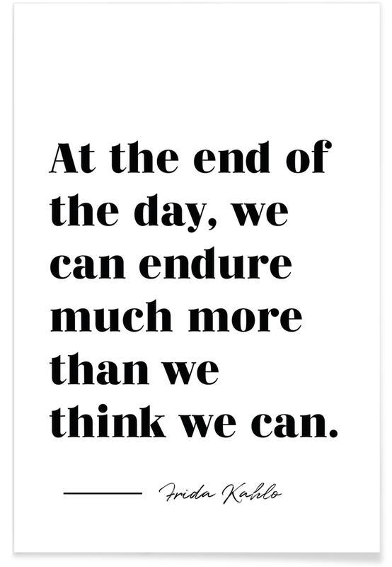 Noir & blanc, Motivation, Citations et slogans, At the End of the Day affiche