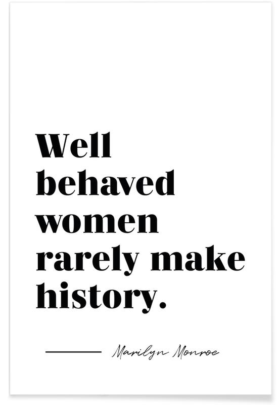 Noir & blanc, Motivation, Citations et slogans, Make History affiche