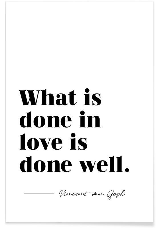 Sort & hvidt, Done in Love Plakat