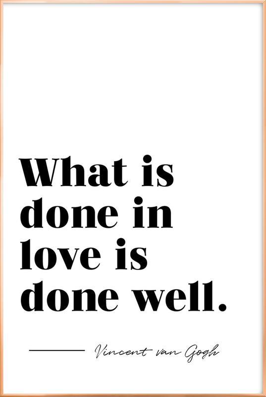 Done in Love affiche sous cadre en aluminium