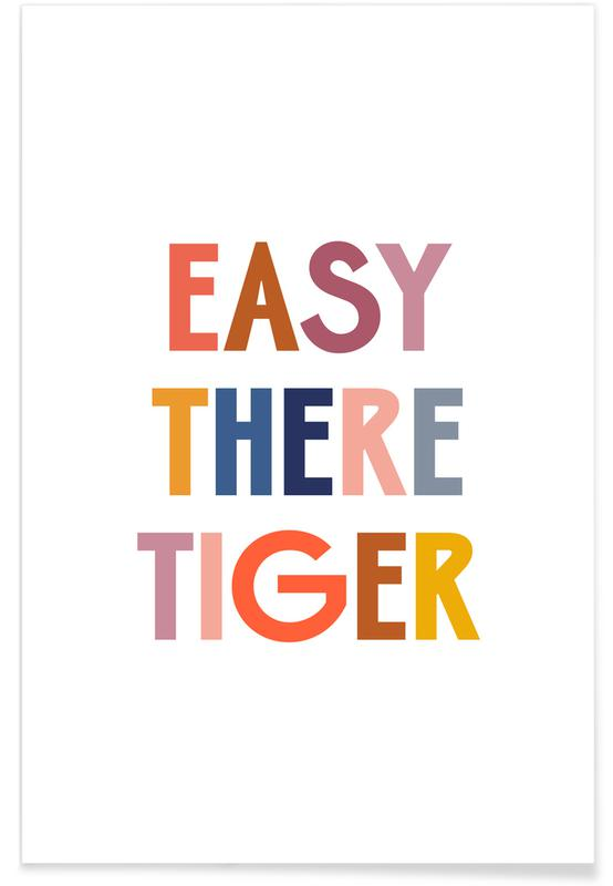 Easy There Tiger poster
