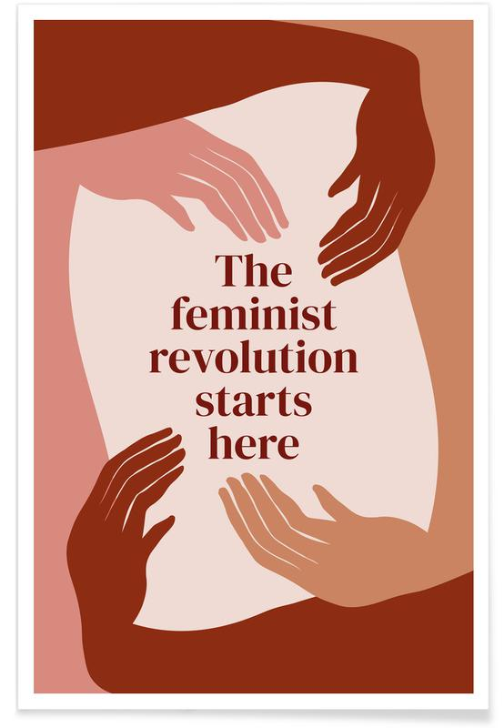 Citations et slogans, Motivation, The Feminist Revolution Starts Here I affiche