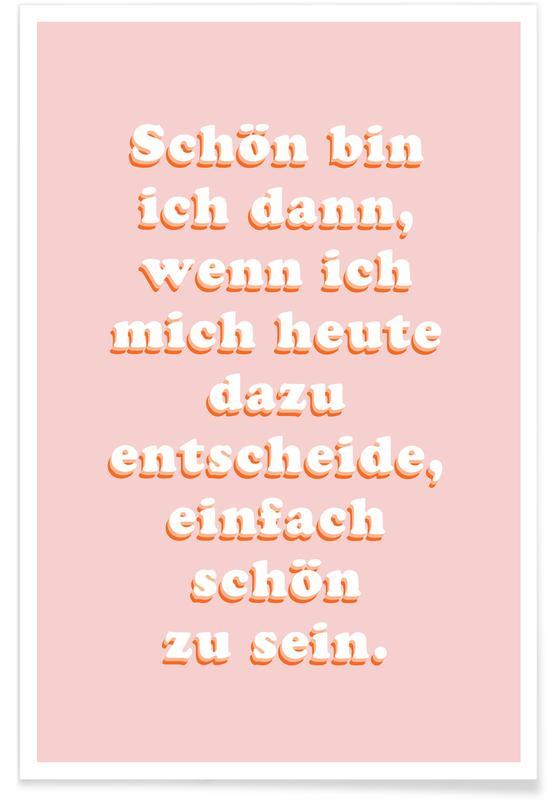 Zitate & Slogans, Motivation, Heute -Poster