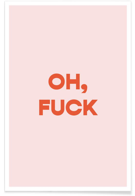Oh, F*ck Poster