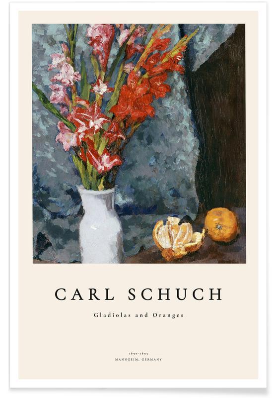 Carl Schuch, Schuch - Gladiolas and Oranges affiche