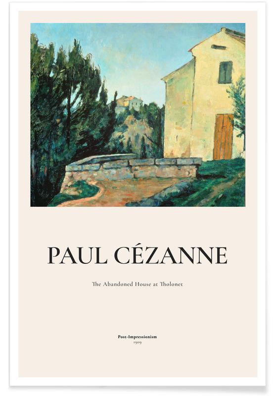 Paul Cézanne, Cézanne - The Abandoned House at Tholonet Poster