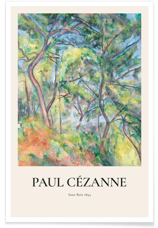 Paul Cézanne, Cézanne - Sous-Bois -Poster