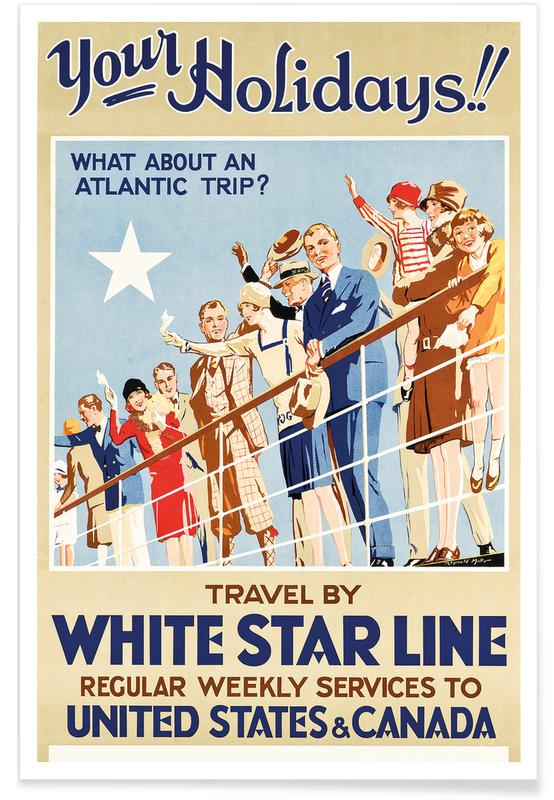 Vintage voyage, Your Holidays! Travel by the White Star Line affiche