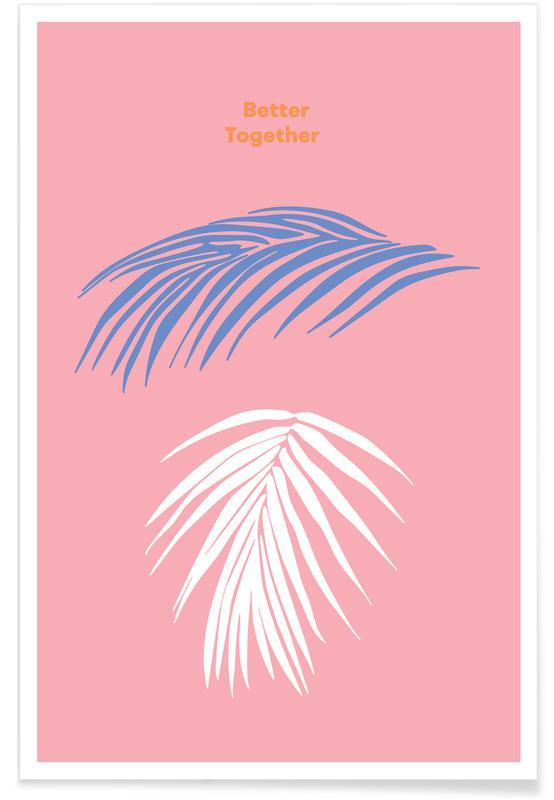 Quotes en slogans, Better Together poster