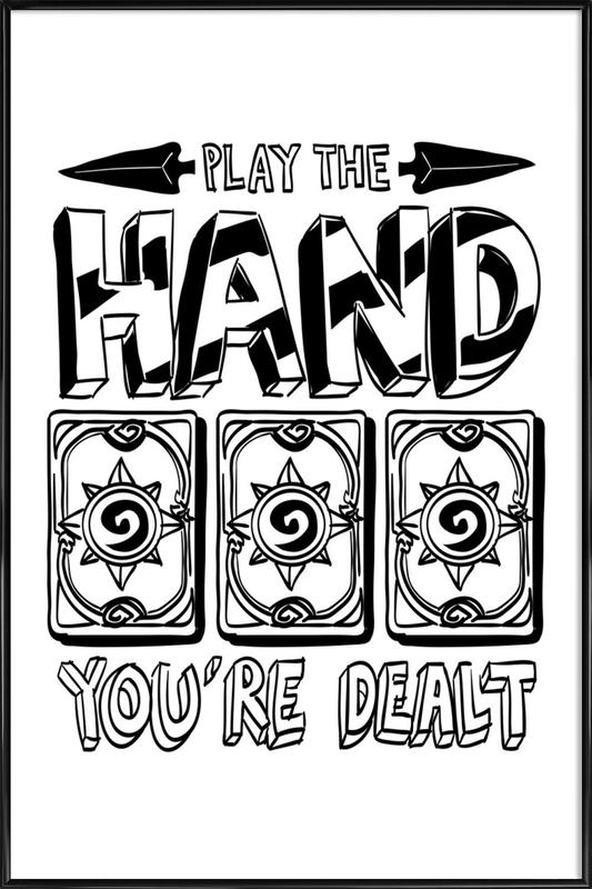 Play The Hand Framed Poster