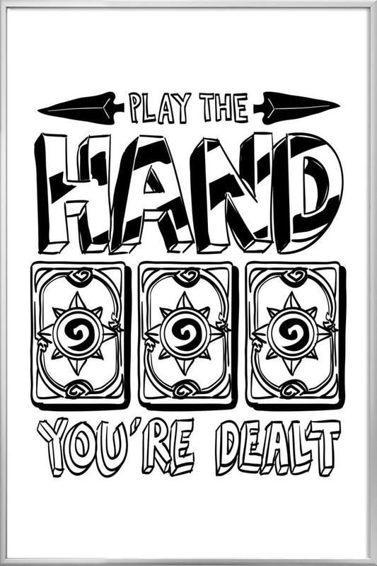Play The Hand Poster in Aluminium Frame