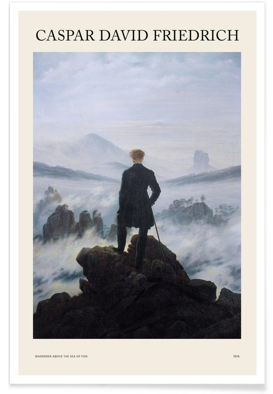 , Friedrich - Wanderer Above the Sea of Fog affiche