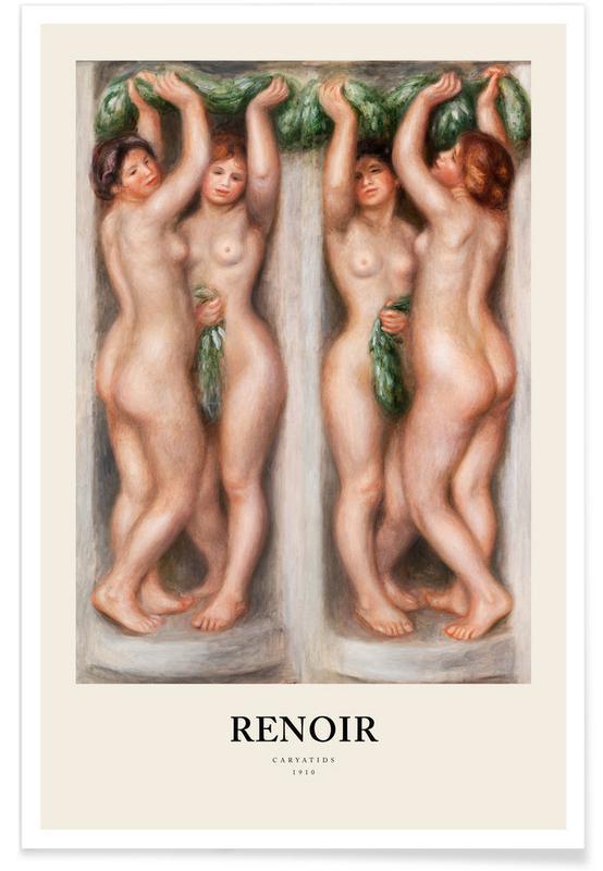 Portraits, Renoir - Caryatids affiche
