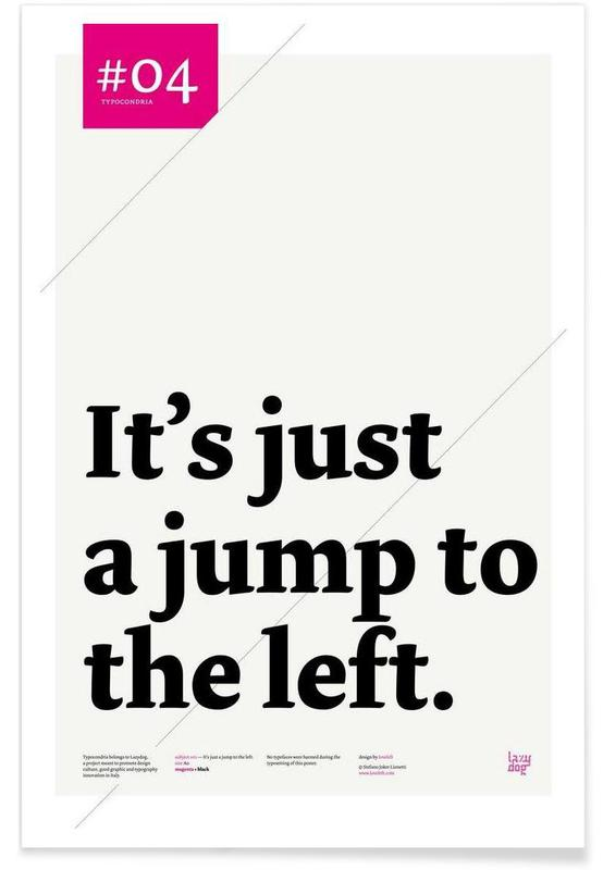 , It's just a jump to the left affiche