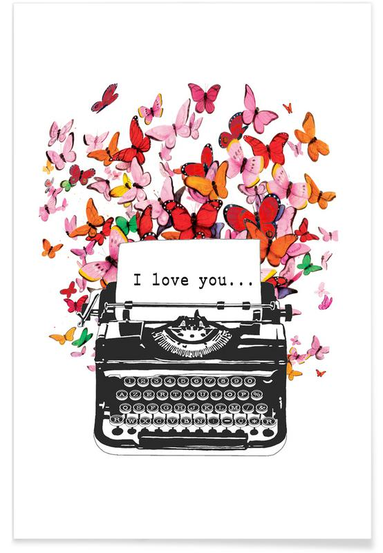 Butterflies, Anniversaries & Love, Valentine's Day, Love Quotes, I Love You Poster