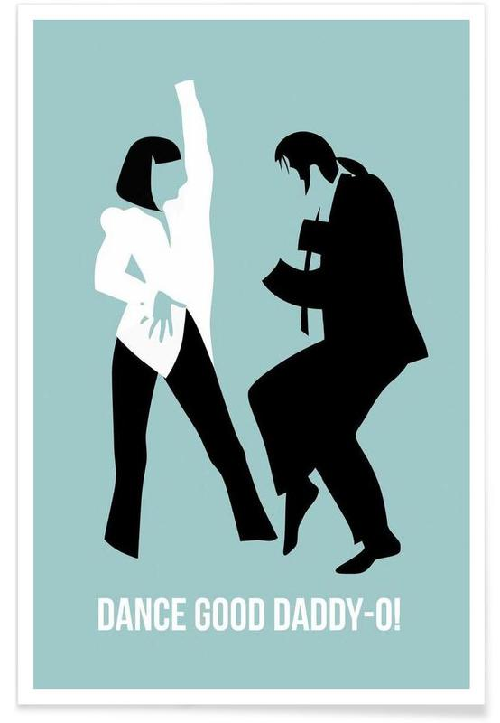 Dance Good Poster 1 -Poster