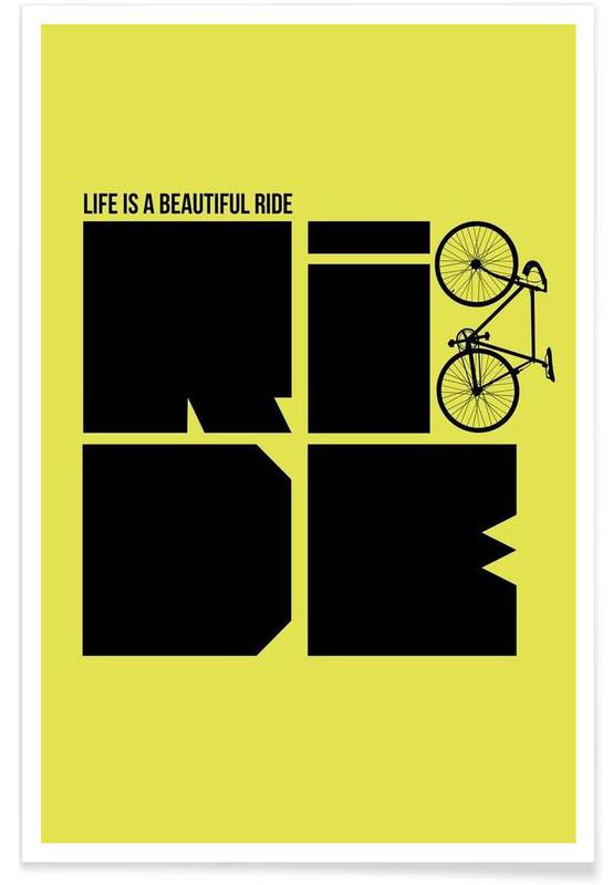 Fahrräder, Zitate & Slogans, Life is a Ride Poster -Poster