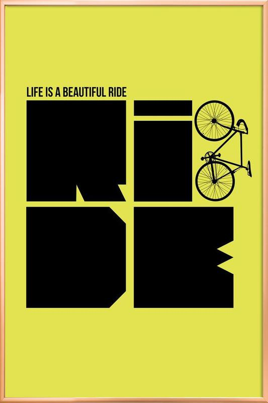 Life is a Ride Poster Poster in Aluminium Frame