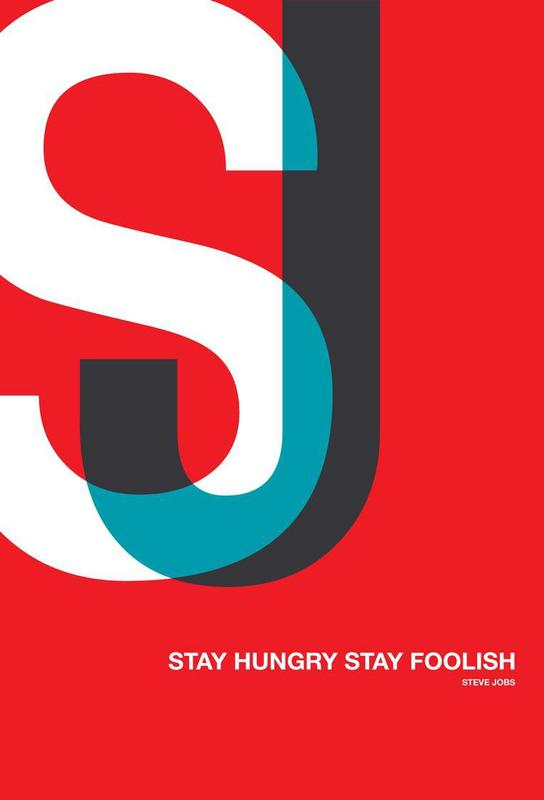 Stay Hungry Stay Foolish Poster -Acrylglasbild