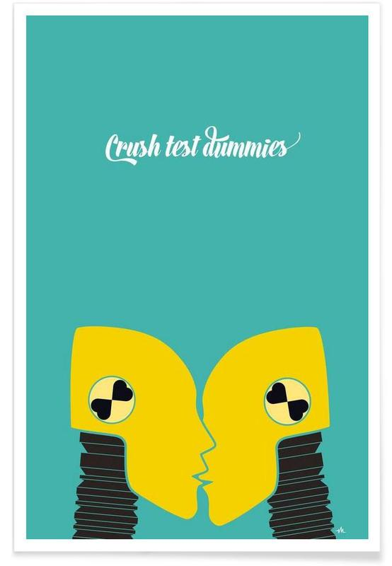 Crush test dummies poster