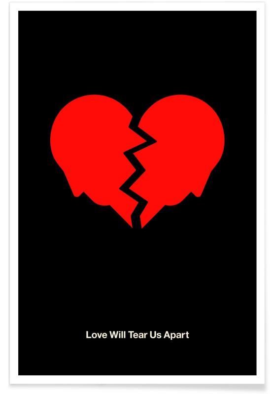 Rock, Love Will Tear Us Apart Poster