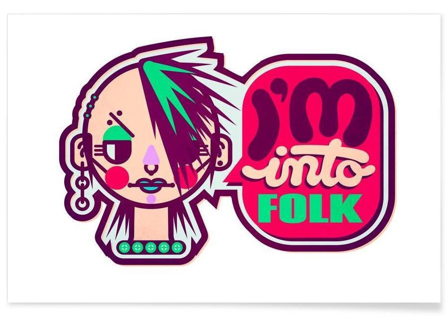 I'm into Folk -Poster