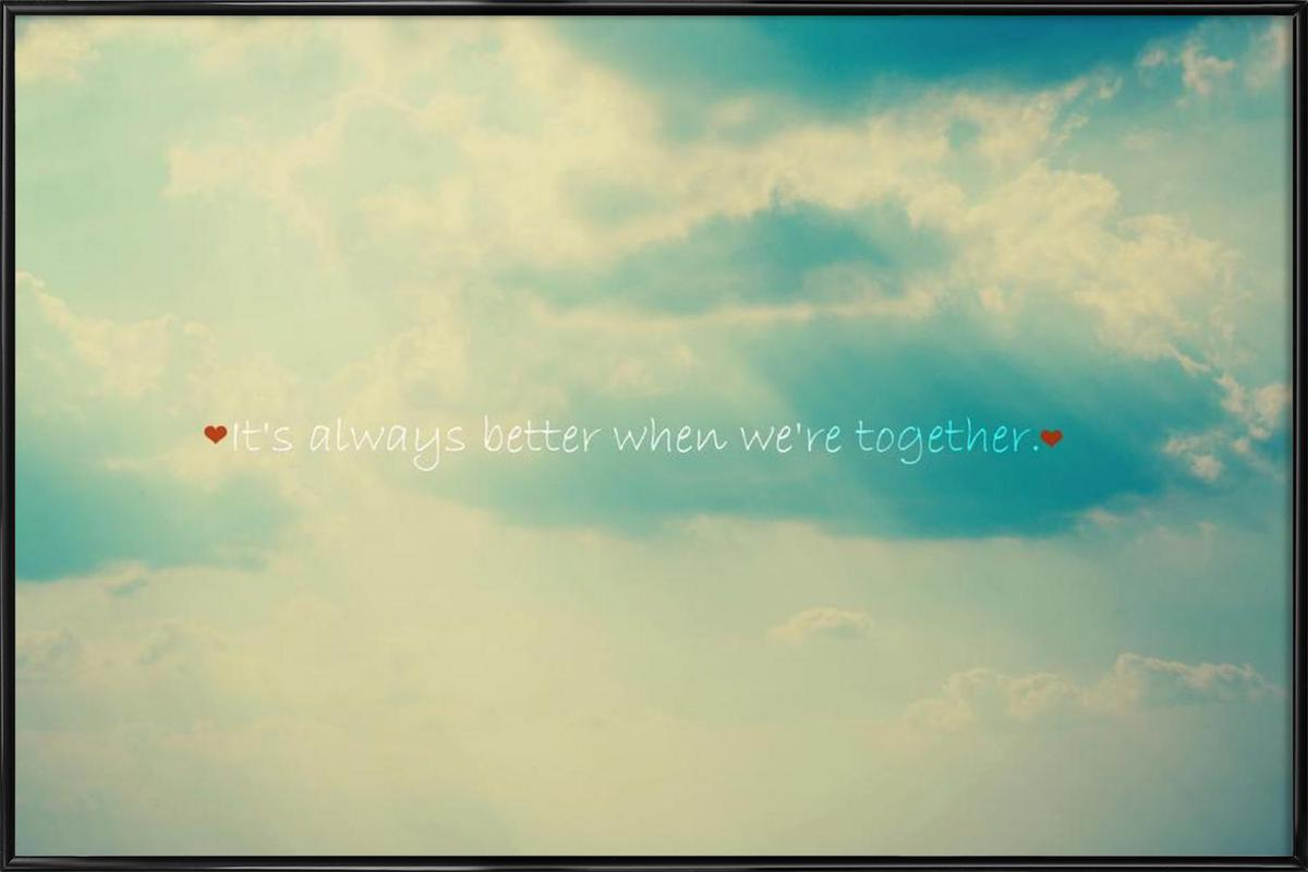 When We're Together Framed Poster